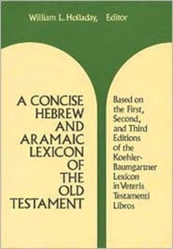 De voorkant van het boek met de titel : A Concise Hebrew and Aramaic Lexicon of the Old Testament