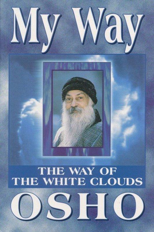 De voorkant van het boek met de titel : My Way the Way of the White Clouds