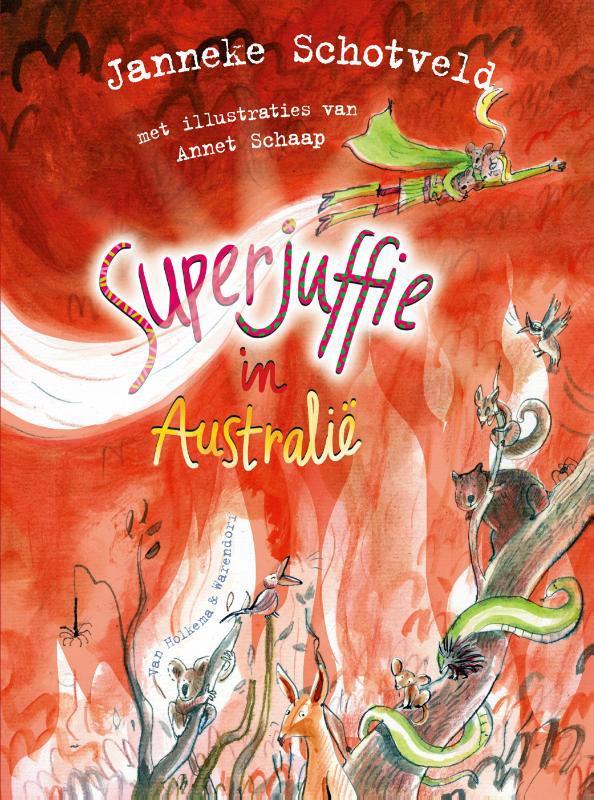 De voorkant van het boek met de titel : Superjuffie in Australië