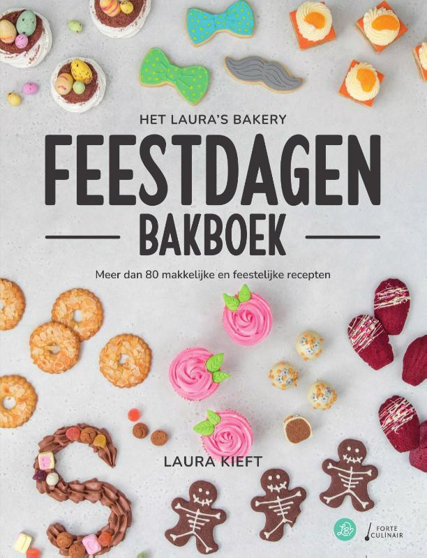 De voorkant van het boek met de titel : Het Laura's Bakery Feestdagen Bakboek