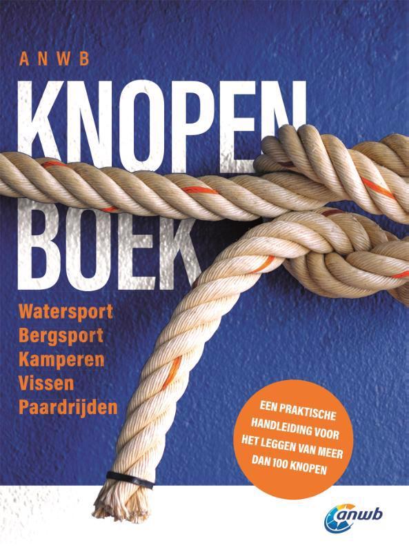 De voorkant van het boek met de titel : ANWB Knopenboek
