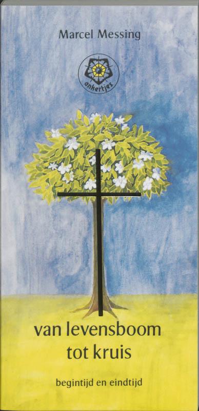 De voorkant van het boek met de titel : Van levensboom tot kruis