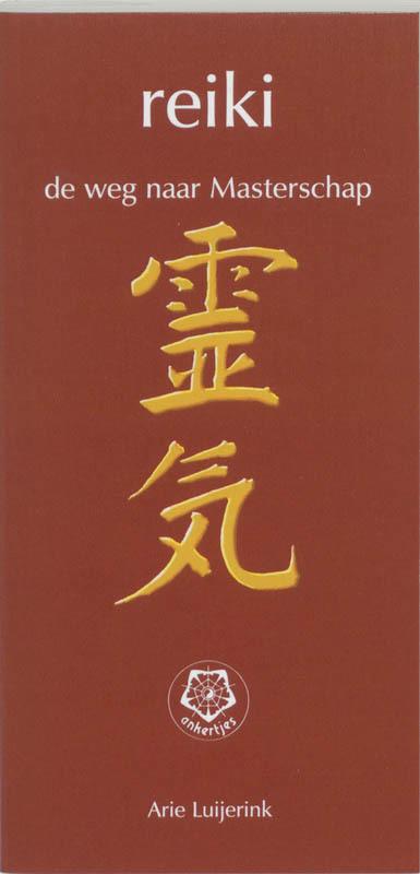 De voorkant van het boek met de titel : Reiki, de weg naar masterschap