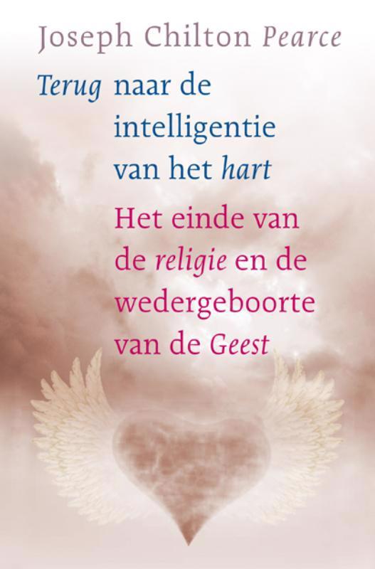 De voorkant van het boek met de titel : Terug naar de intelligentie van het hart