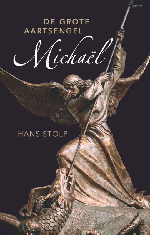 De voorkant van het boek met de titel : De grote aartsengel Michaël