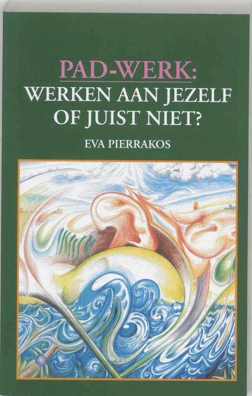 De voorkant van het boek met de titel : Pad-werk: werken aan jezelf of juist niet?