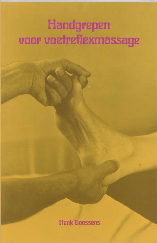 De voorkant van het boek met de titel : Handgrepen voor voetreflexmassage