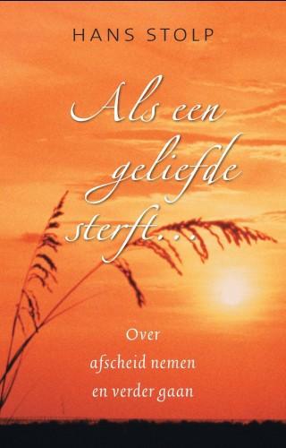 De voorkant van het boek met de titel : Als een geliefde sterft ...