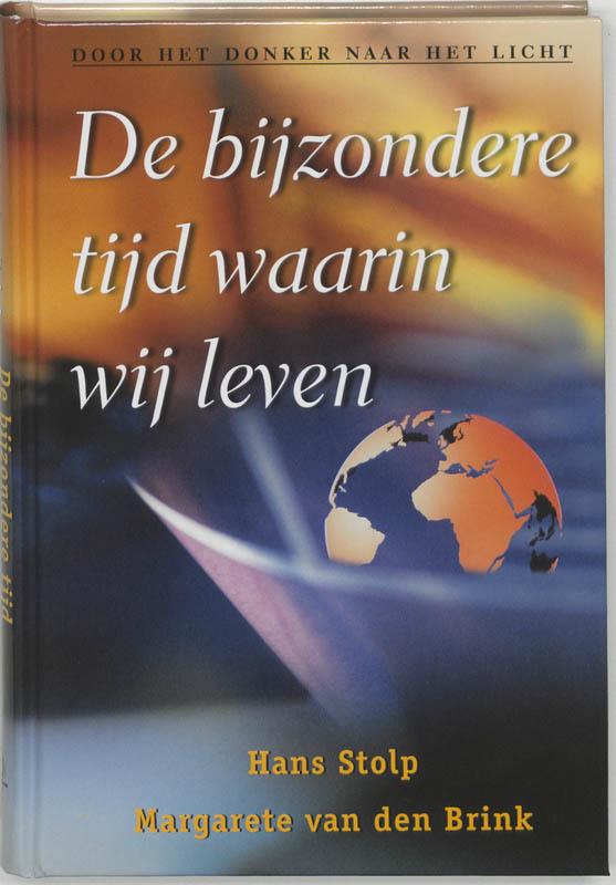 De voorkant van het boek met de titel : De bijzondere tijd waarin wij leven