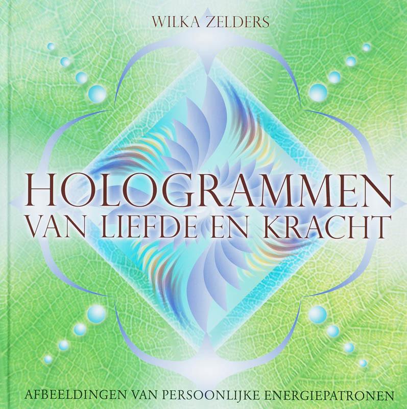De voorkant van het boek met de titel : Hologrammen van liefde en kracht