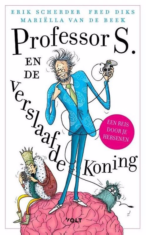 De voorkant van het boek met de titel : Professor S. en de verslaafde koning