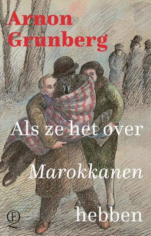 De voorkant van het boek met de titel : Als ze het over Marokkanen hebben