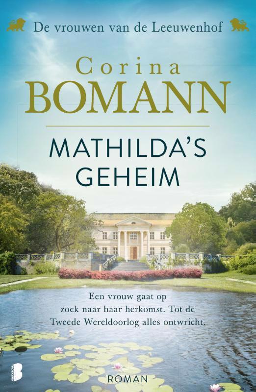 De voorkant van het boek met de titel : Vrouwen van de Leeuwenhof 2 -   Mathilda's geheim