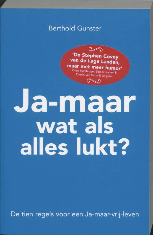 De voorkant van het boek met de titel : Ja-maar wat als alles lukt?