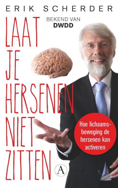 De voorkant van het boek met de titel : Laat je hersenen niet zitten