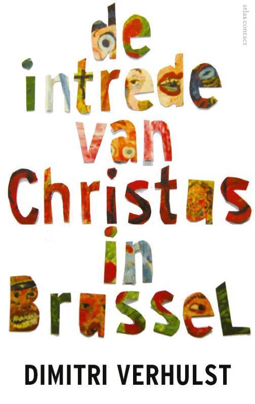 De voorkant van het boek met de titel : De intrede van Christus in Brussel