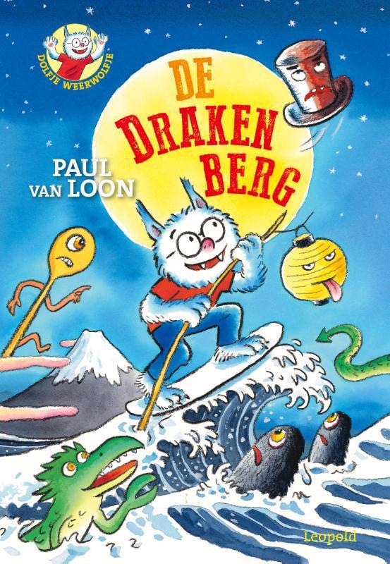 De voorkant van het boek met de titel : Dolfje Weerwolfje - De Drakenberg