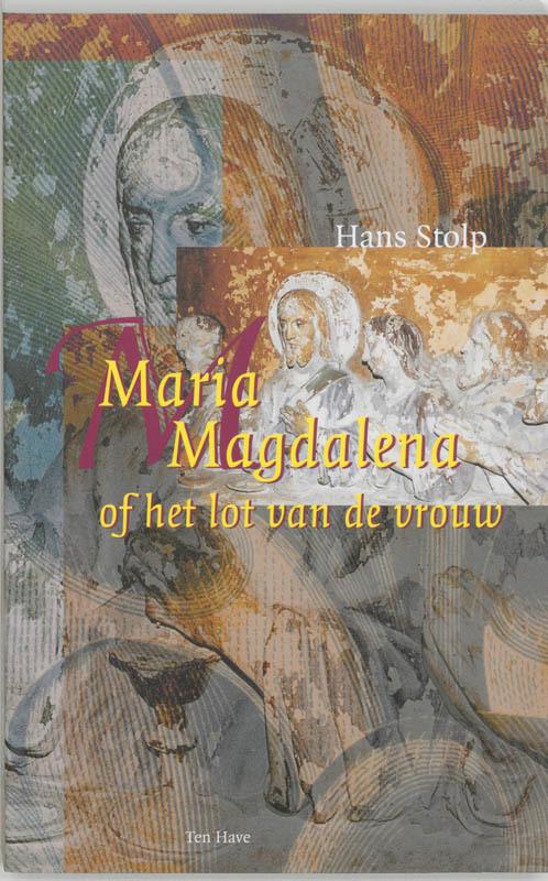 De voorkant van het boek met de titel : Maria Magdalena, of Het lot van de vrouw