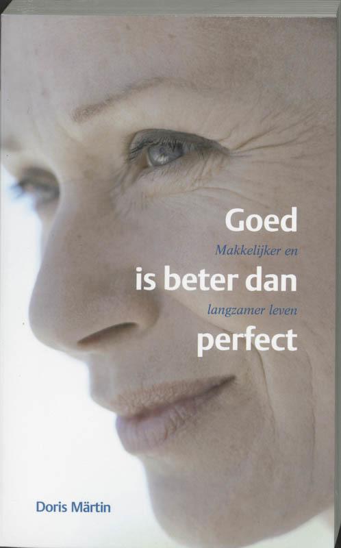De voorkant van het boek met de titel : Goed is beter dan perfect