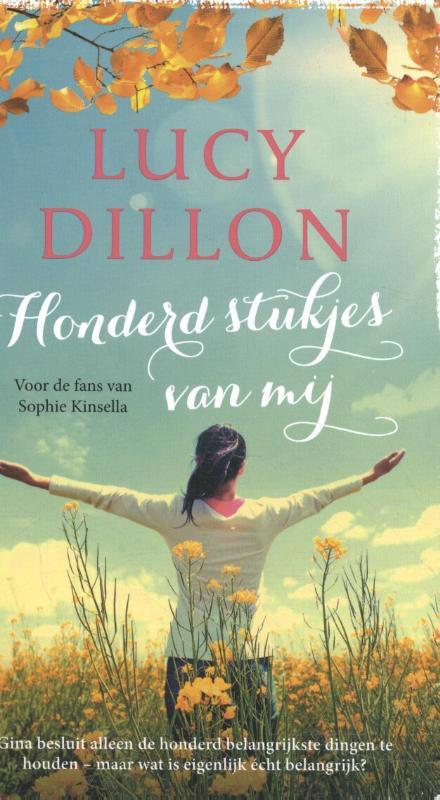 De voorkant van het boek met de titel : Honderd stukjes van mij