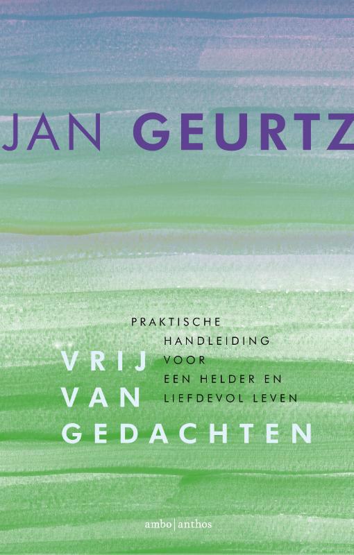 De voorkant van het boek met de titel : Vrij van gedachten
