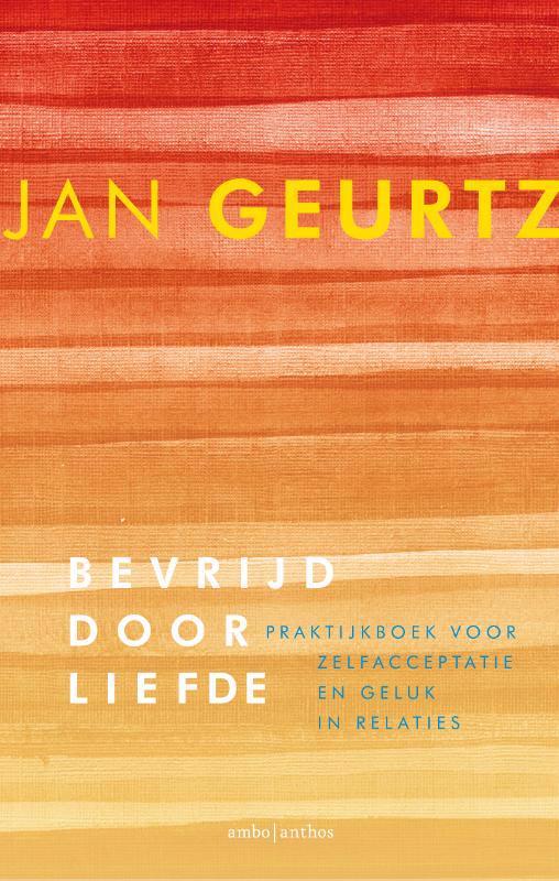 De voorkant van het boek met de titel : Bevrijd door liefde