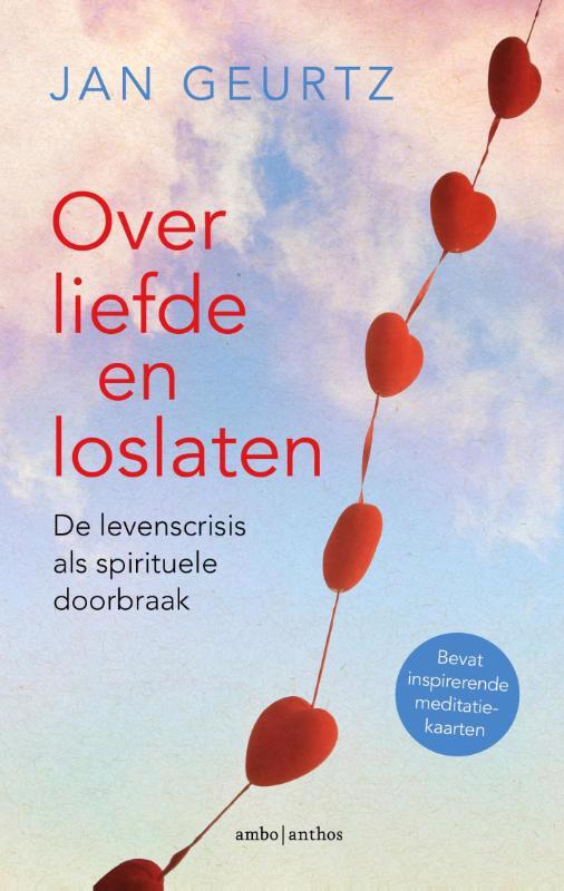De voorkant van het boek met de titel : Over liefde en loslaten