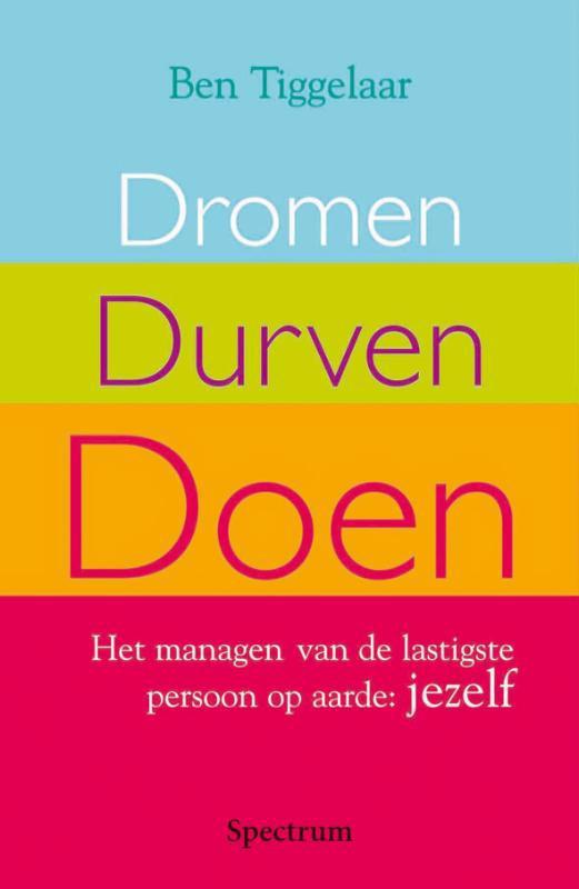 De voorkant van het boek met de titel : Dromen, durven, doen