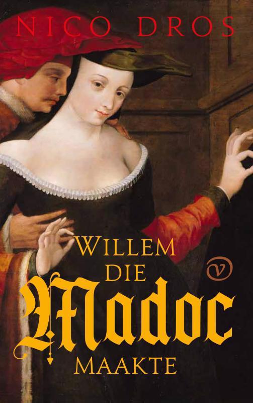 De voorkant van het boek met de titel : Willem die Madoc maakte