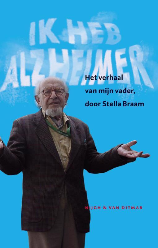 De voorkant van het boek met de titel : Ik heb Alzheimer
