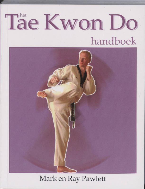 De voorkant van het boek met de titel : Het Tae kwon do handboek