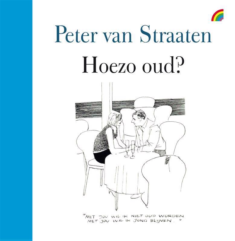 De voorkant van het boek met de titel : Hoezo oud?
