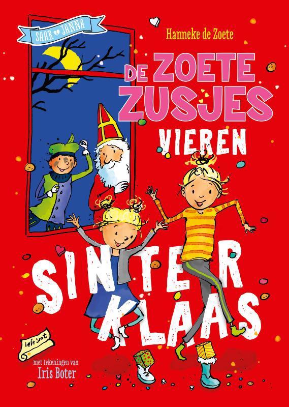 De voorkant van het boek met de titel : De zoete zusjes vieren Sinterklaas