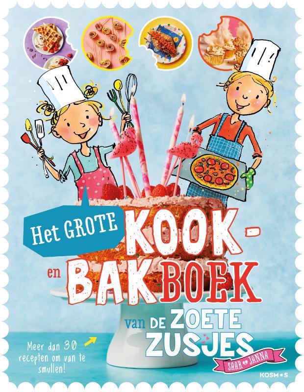 De voorkant van het boek met de titel : Het grote kook- en bakboek van de zoete zusjes