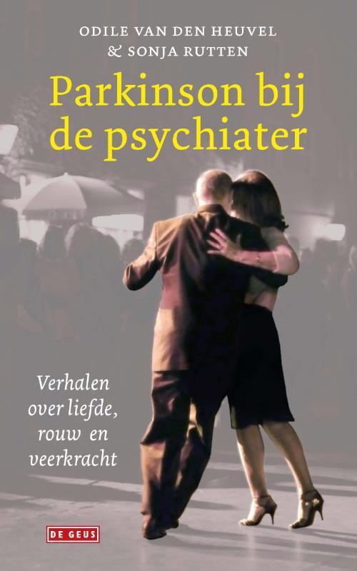 De voorkant van het boek met de titel : Parkinson bij de psychiater