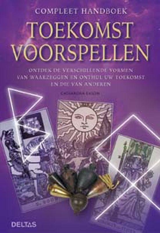 De voorkant van het boek met de titel : Compleet handboek Toekomst voorspellen