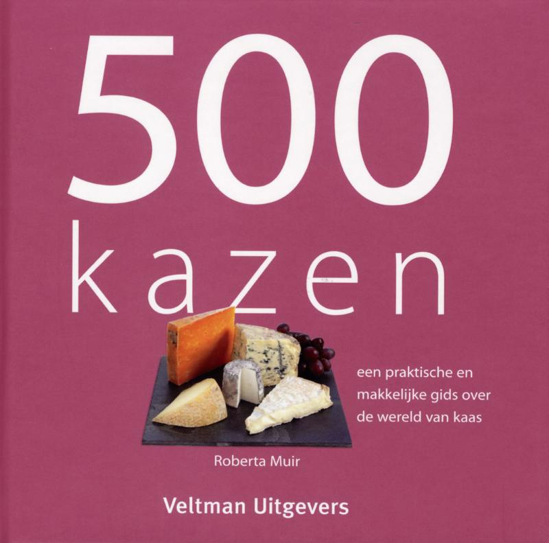 De voorkant van het boek met de titel : 500 kazen
