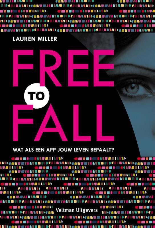 De voorkant van het boek met de titel : Free to fall