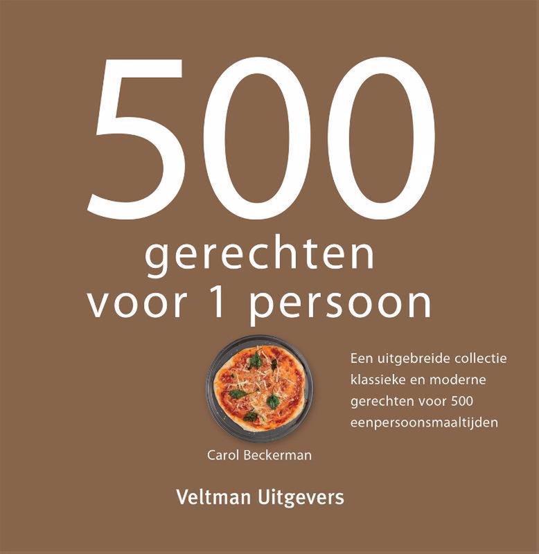 De voorkant van het boek met de titel : 500 gerechten voor 1 persoon