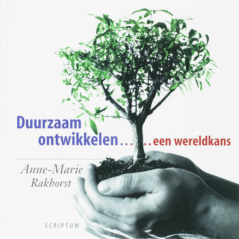 De voorkant van het boek met de titel : Duurzaam ontwikkelen ... een wereldkans