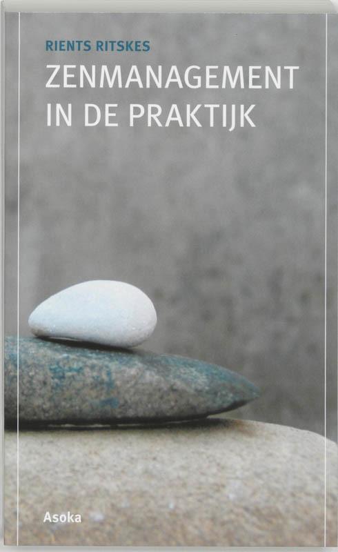 De voorkant van het boek met de titel : Zenmanagement in de praktijk
