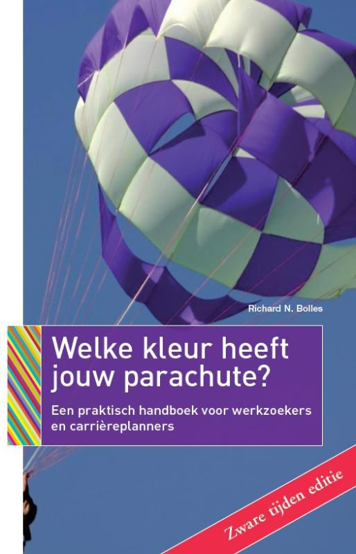De voorkant van het boek met de titel : Welke kleur heeft jouw parachute? 2009-2010