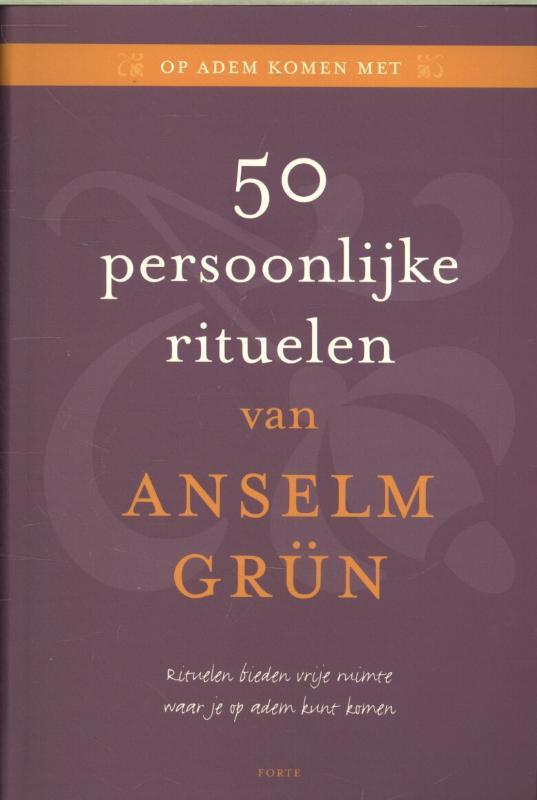 De voorkant van het boek met de titel : 50 persoonlijke rituelen