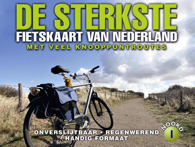 De voorkant van het boek met de titel : De sterkste fietskaart van Nederland