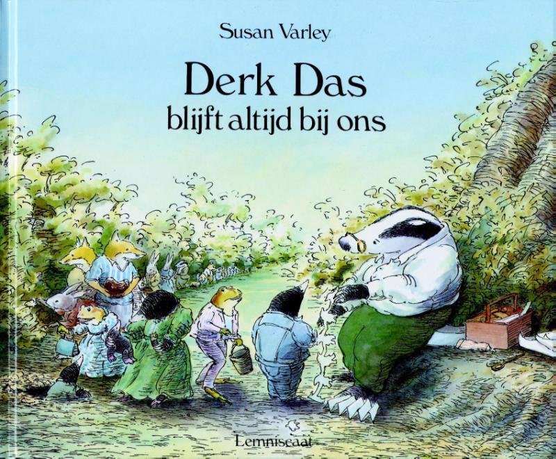 De voorkant van het boek met de titel : Derk Das blijft altijd bij ons