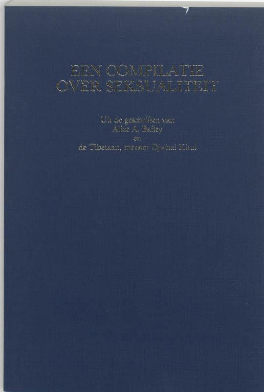De voorkant van het boek met de titel : Een compilatie over seksualiteit