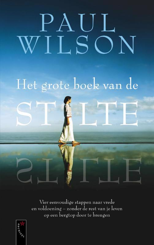 De voorkant van het boek met de titel : Het grote boek van de stilte