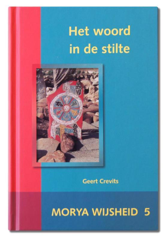De voorkant van het boek met de titel : Het woord in de stilte