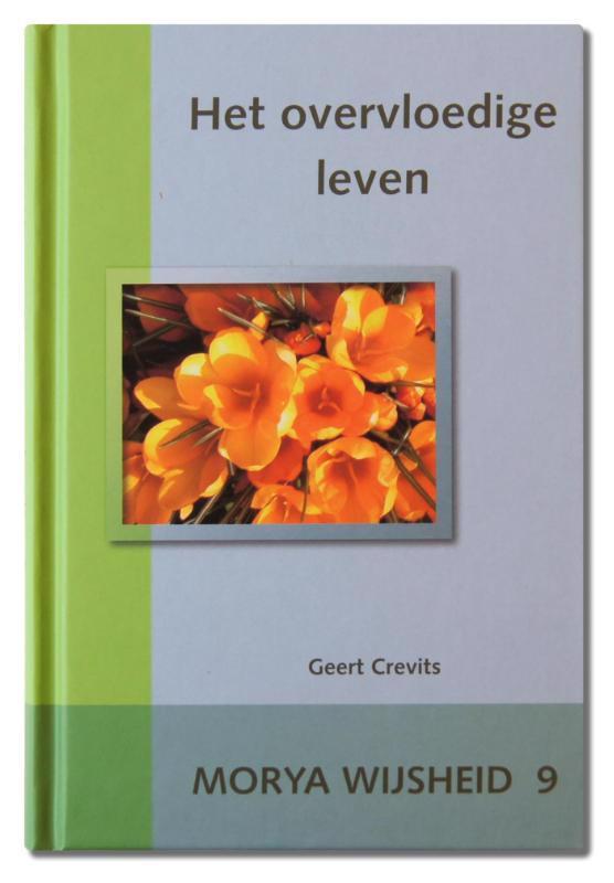 De voorkant van het boek met de titel : Het overvloedige leven