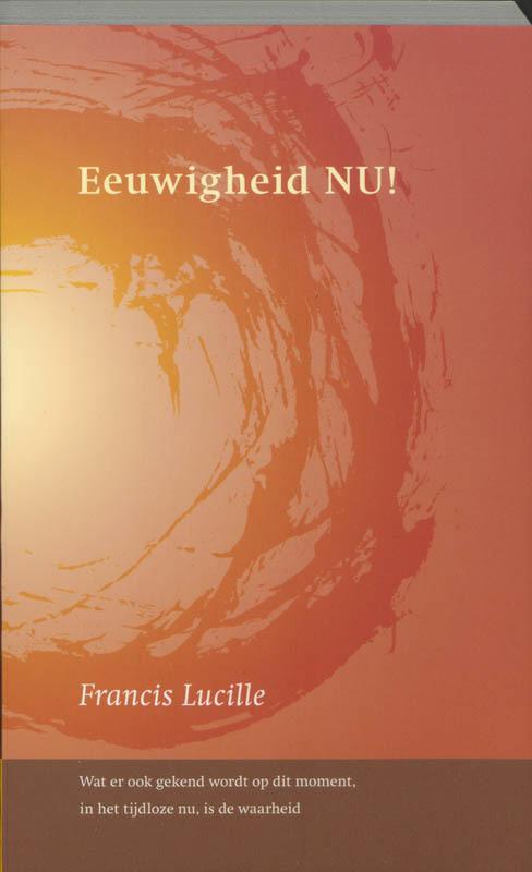 De voorkant van het boek met de titel : Eeuwigheid NU!